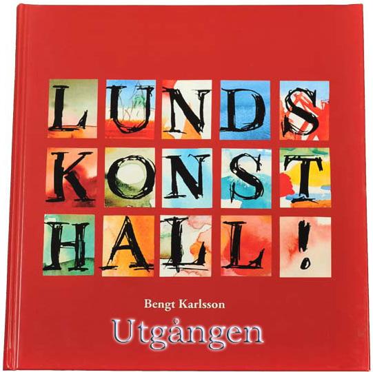 Lunds Konsthall av Bengt Karlsson